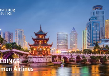 [Webinar] How To Sell More Of Asia With Xiamen  Airlines – A SkyTeam Member