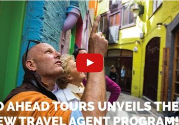 Go Ahead Tours Unveils Their New Travel Agent Program!