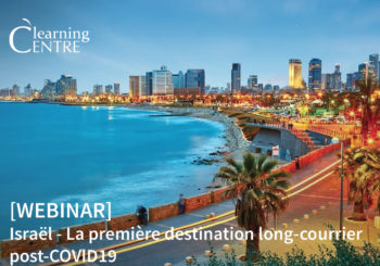 [FR] Israël – La Première Destination Long-courrier Post-COVID19