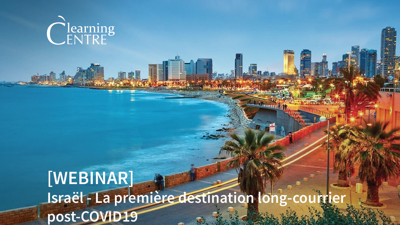 [FR] Israël – La Première Destination Long-courrier Post-COVID19