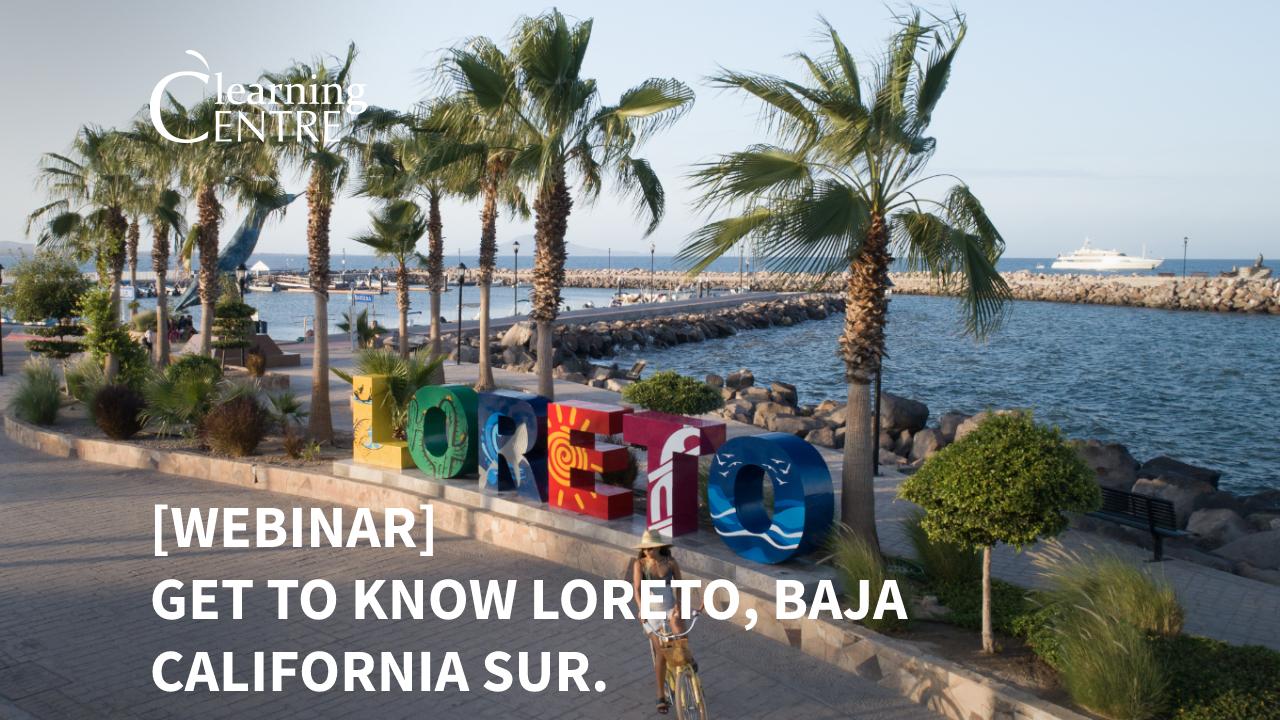 Get To Know Loreto, Baja California Sur
